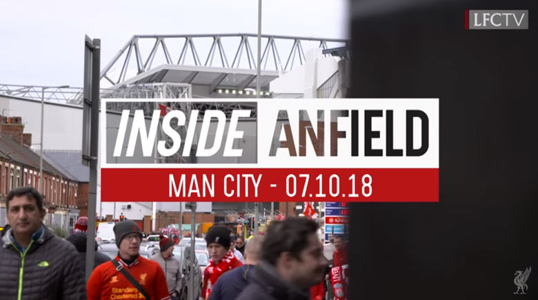 Inside Anfield 07.10.18: Liverpool - Manchester City 0-0